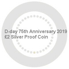 D-day 75th Anniversary 2019 UK £2 Silver Proof Coin